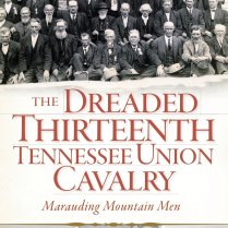 The Dreaded Thirteenth Union Cavalry